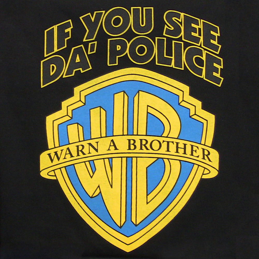 If You See Da' Police Warn A Brother.png